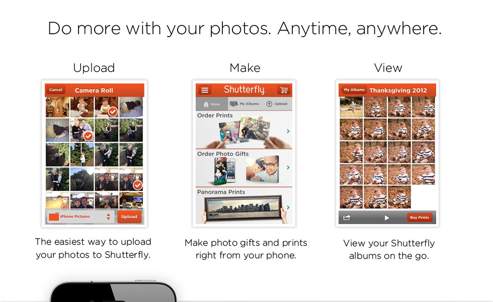 Do more with your photos. Anytime, anywhere. Upload. Make. View.