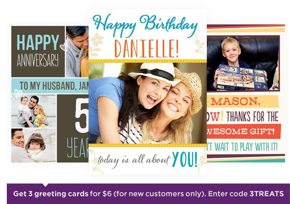 Get 3 greeting cards for $6 (for new customers only). Enter code 3TREATS