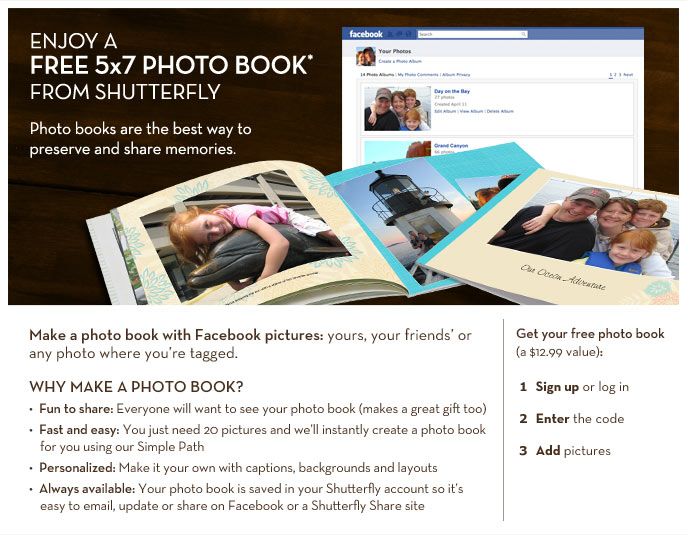 ENJOY A FREE 5x7 PHOTO BOOK* FROM SHUTTERFLY